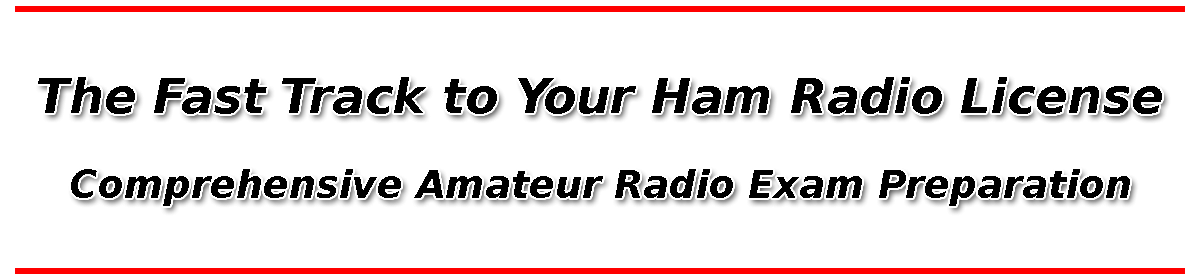 The Fast Track to Your Ham Radio License